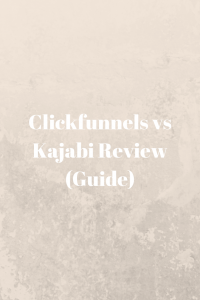The Ultimate Guide To Clickfunnels Vs Kajabi